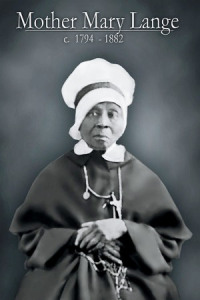 Mother Mary Lange, 1784-1882
