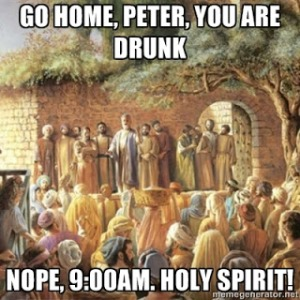 The meme to end all Pentecost memes: http://syrophoenicianwoman.blogspot.com/2013_05_01_archive.html