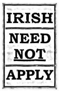 irish-need-not-apply1